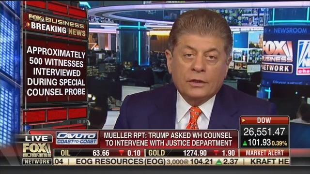 Fox's Napolitano: Mueller Revealed Trump's 'Pattern of Deception and Instruction to Underlings to Deceive'