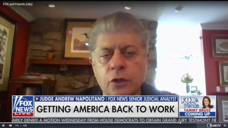 Fox's Andrew Napolitano: What If Masks Don't Protect Us from Coronavirus?