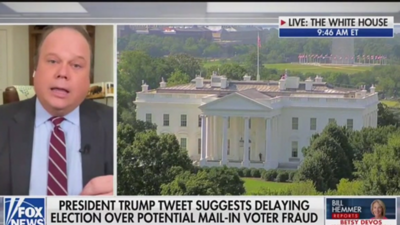 Fox News Political Editor: Trump's Election Delay Tweet Is 'Flagrant Expression of His Current Weakness'