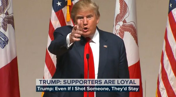 Donald Trump: My Supporters Are So Dumb They'd Vote For Me Even If I Shot Someone