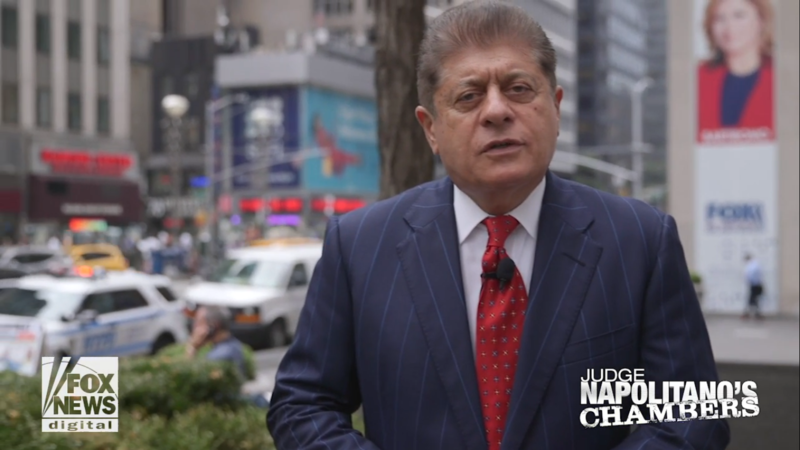 Fox's Judge Napolitano: Trump Committed 'an Impeachable Offense', His Language Will 'Give Cover to Crazies Who Crave Violence'