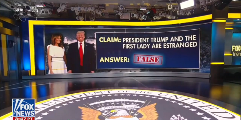 'Fox & Friends' Assures Viewers It's 'Totally False' That Trump and Melania Are 'Estranged'