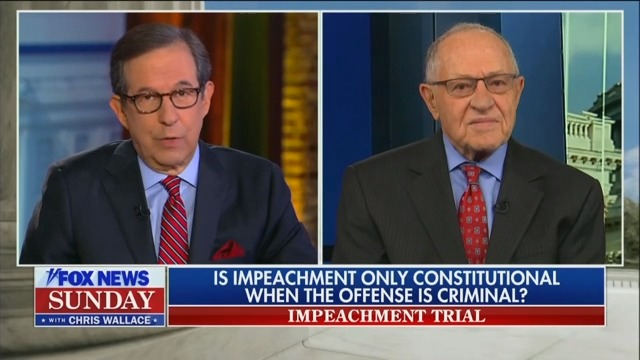 Chris Wallace Challenges Alan Dershowitz Over Flip-Flop on Whether Crime Necessary for Impeachment
