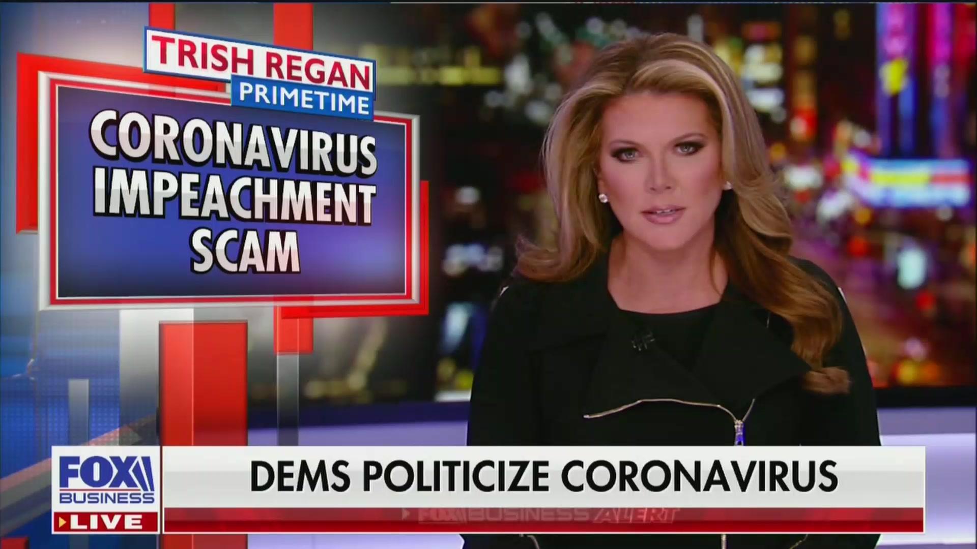 Fox Host Trish Regan Unleashes Nutty Tirade Against 'Coronavirus Impeachment Scam'