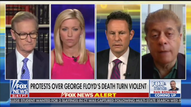 Fox's Judge Nap: Minneapolis Riots Are 'Probably Not Going to Stop' Until Police involved in George Floyd's Death Are Arrested